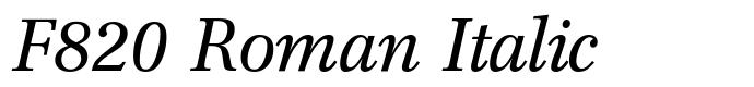 шрифт F820 Roman Italic